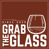 Grab The Glass Podcast
